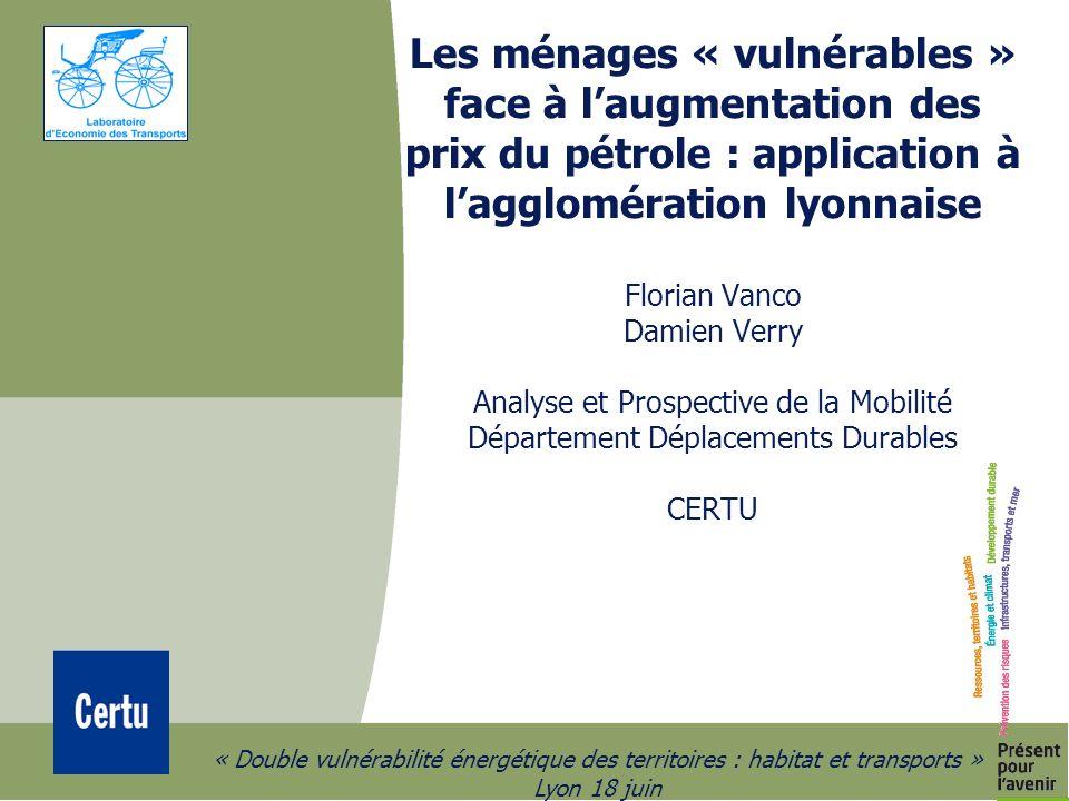 2 « Double vulnérabilité énergétique des territoires : habitat et transports » Lyon 18 juin Objectif : Développement de méthodes quantitatives favorisant la prise en compte de la dimension « sociale » de la mobilité dans la planification des transports.