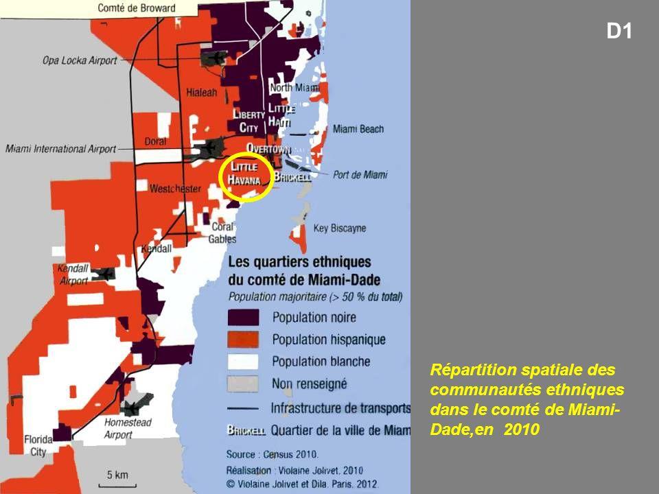 Répartition spatiale des communautés ethniques dans le comté de Miami- Dade,en 2010 D1