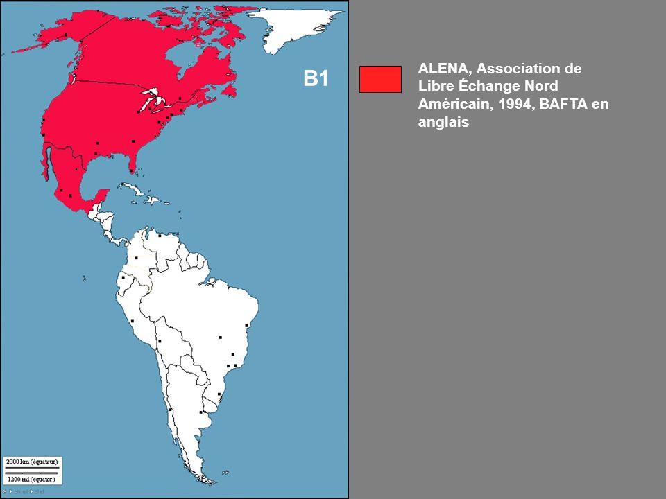 ALENA, Association de Libre Échange Nord Américain, 1994, BAFTA en anglais B1