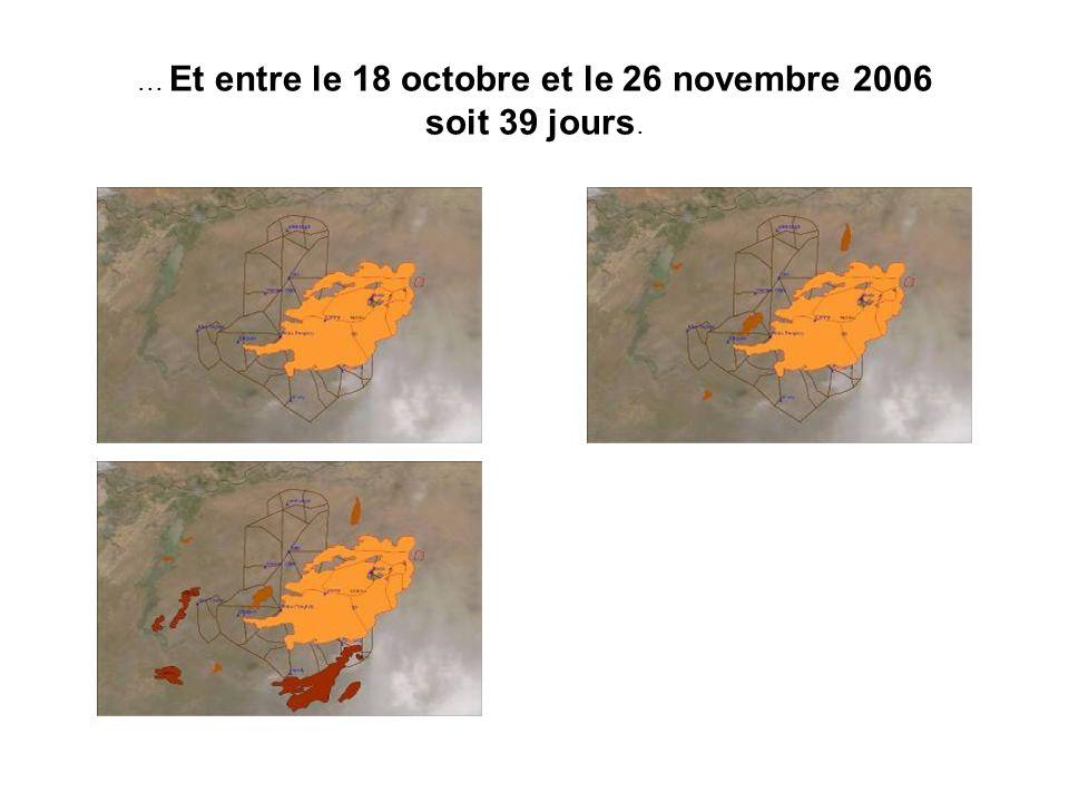 ... Et entre le 18 octobre et le 26 novembre 2006 soit 39 jours.