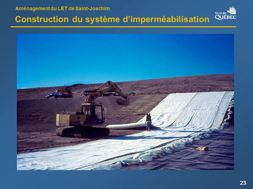 Aménagement du LET de Saint-Joachim 23 Construction du système dimperméabilisation