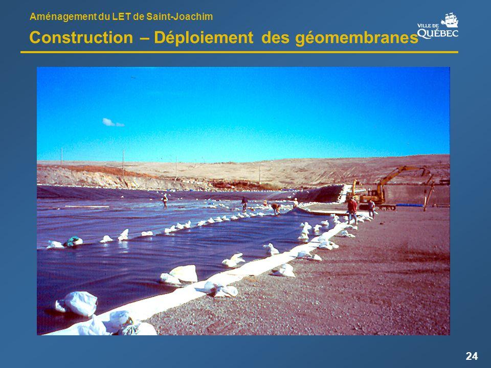 Aménagement du LET de Saint-Joachim 24 Construction – Déploiement des géomembranes