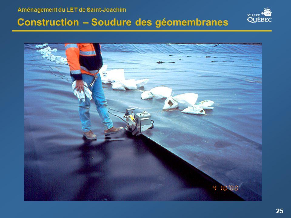 Aménagement du LET de Saint-Joachim 25 Construction – Soudure des géomembranes