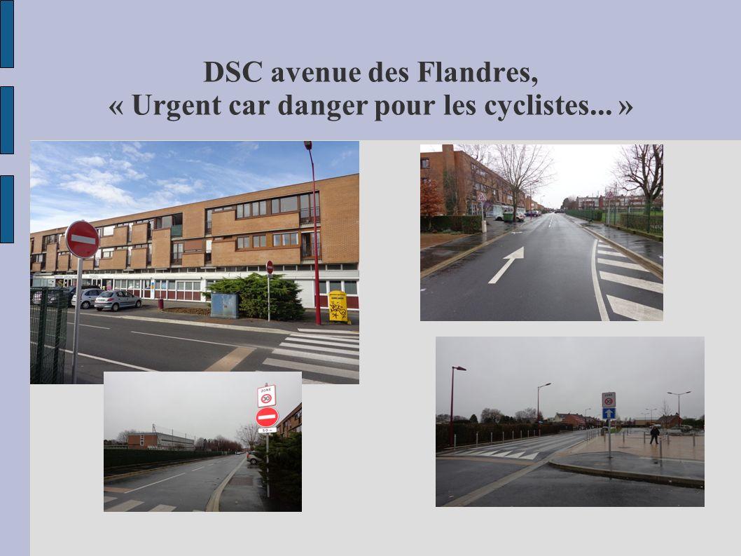 DSC avenue des Flandres, « Urgent car danger pour les cyclistes... »