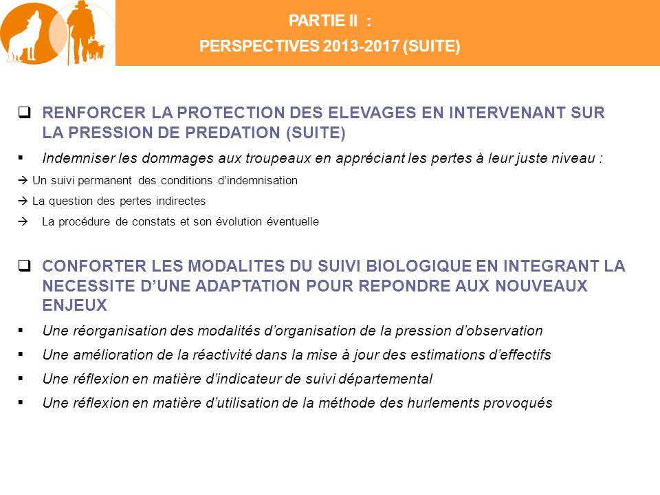 RENFORCER LA PROTECTION DES ELEVAGES EN INTERVENANT SUR LA PRESSION DE PREDATION (SUITE) Indemniser les dommages aux troupeaux en appréciant les perte