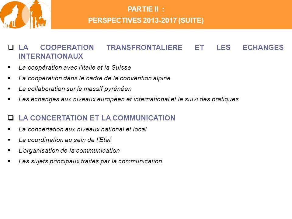 LA COOPERATION TRANSFRONTALIERE ET LES ECHANGES INTERNATIONAUX La coopération avec lItalie et la Suisse La coopération dans le cadre de la convention