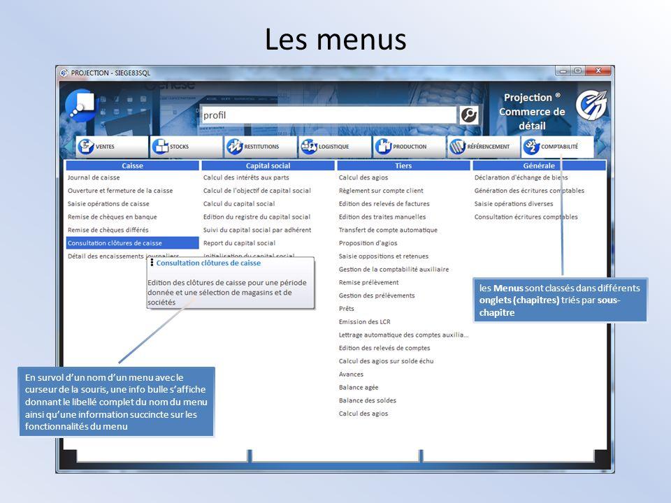 Les menus En survol dun nom dun menu avec le curseur de la souris, une info bulle saffiche donnant le libellé complet du nom du menu ainsi quune infor