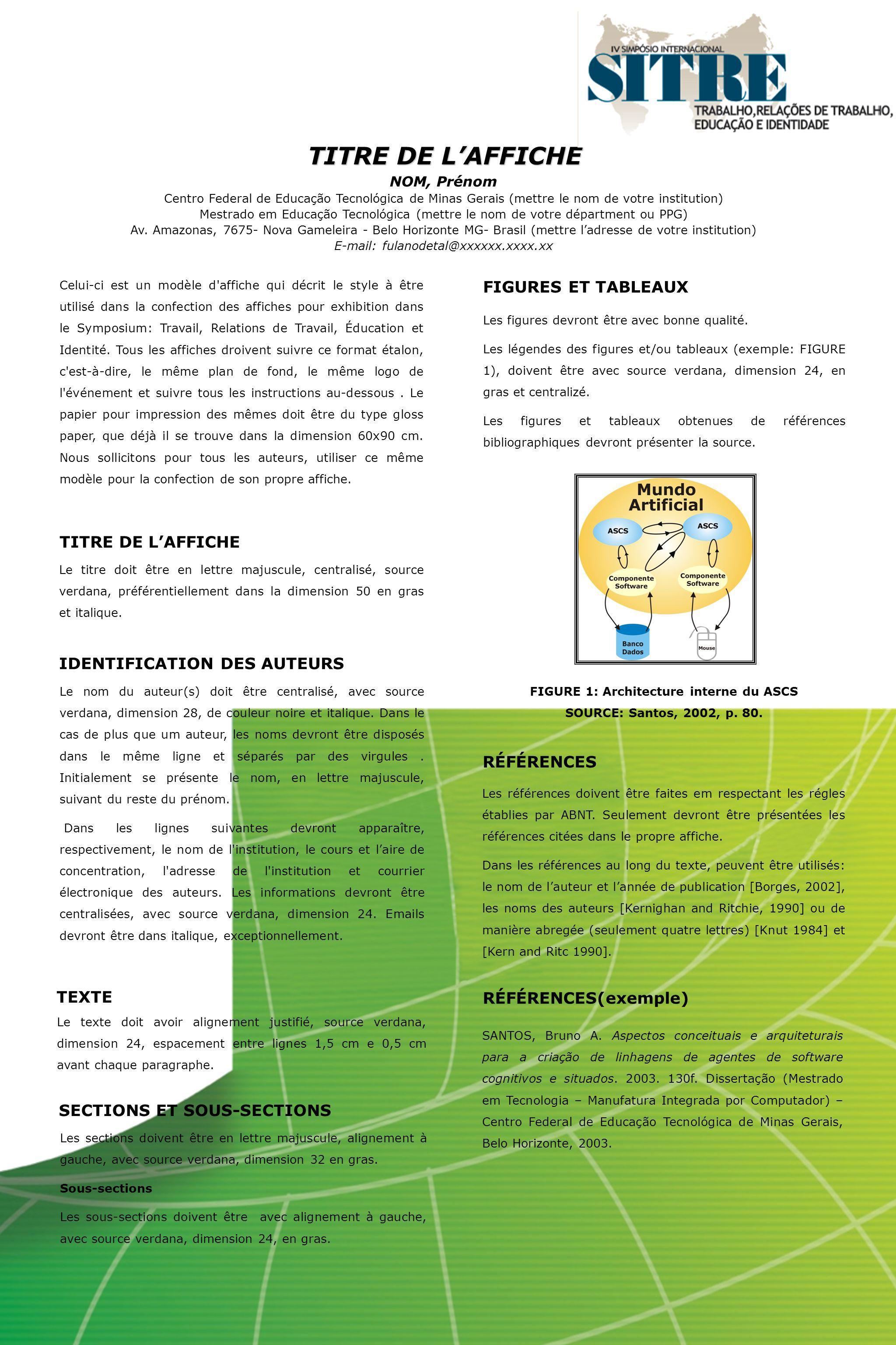 NOM, Prénom Centro Federal de Educação Tecnológica de Minas Gerais (mettre le nom de votre institution) Mestrado em Educação Tecnológica (mettre le no
