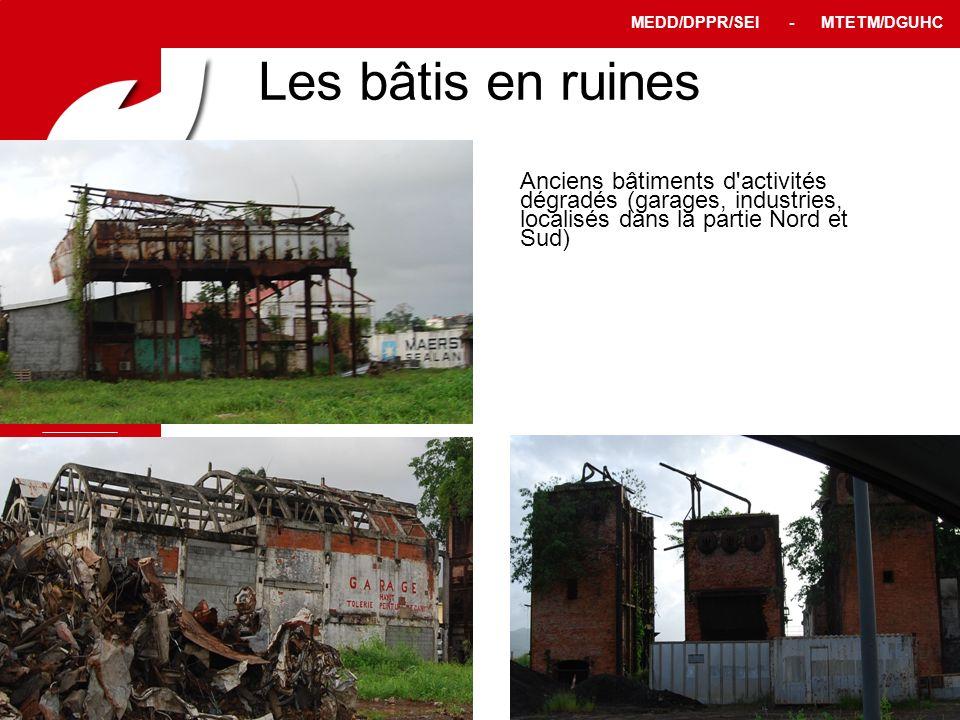 PPRT MEDD/DPPR/SEI - MTETM/DGUHC 12 Les bâtis en ruines Anciens bâtiments d'activités dégradés (garages, industries, localisés dans la partie Nord et