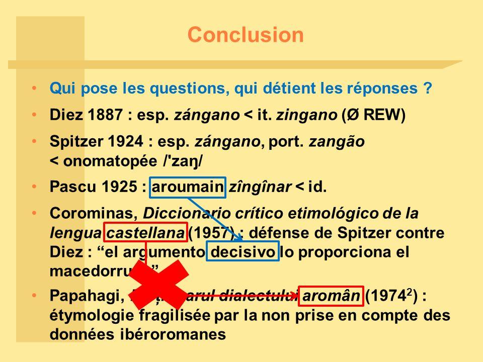 Conclusion Corominas, Diccionario crítico etimológico de la lengua castellana (1957) : défense de Spitzer contre Diez : el argumento decisivo lo proporciona el macedorrum.