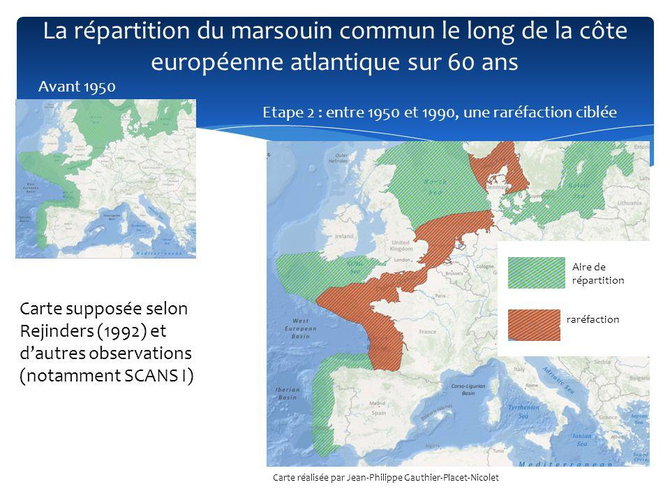 La répartition du marsouin commun le long de la côte européenne atlantique sur 60 ans Avant 1950 Etape 2 : entre 1950 et 1990, une raréfaction ciblée