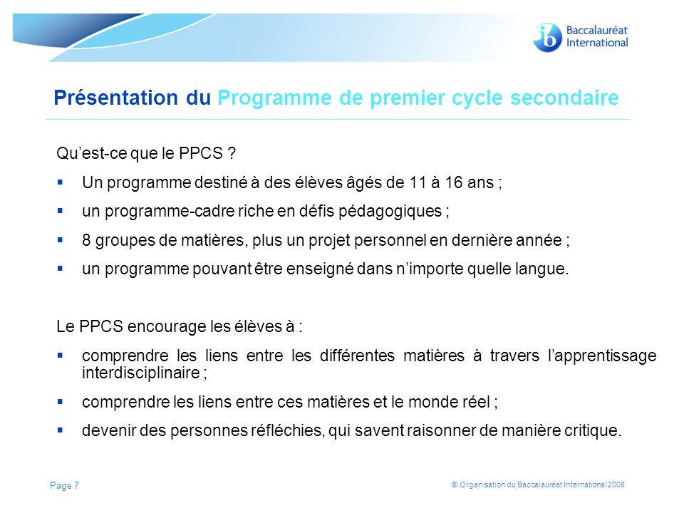 © Organisation du Baccalauréat International 2008 Philosophie Modèle du Programme de premier cycle secondaire Page 8