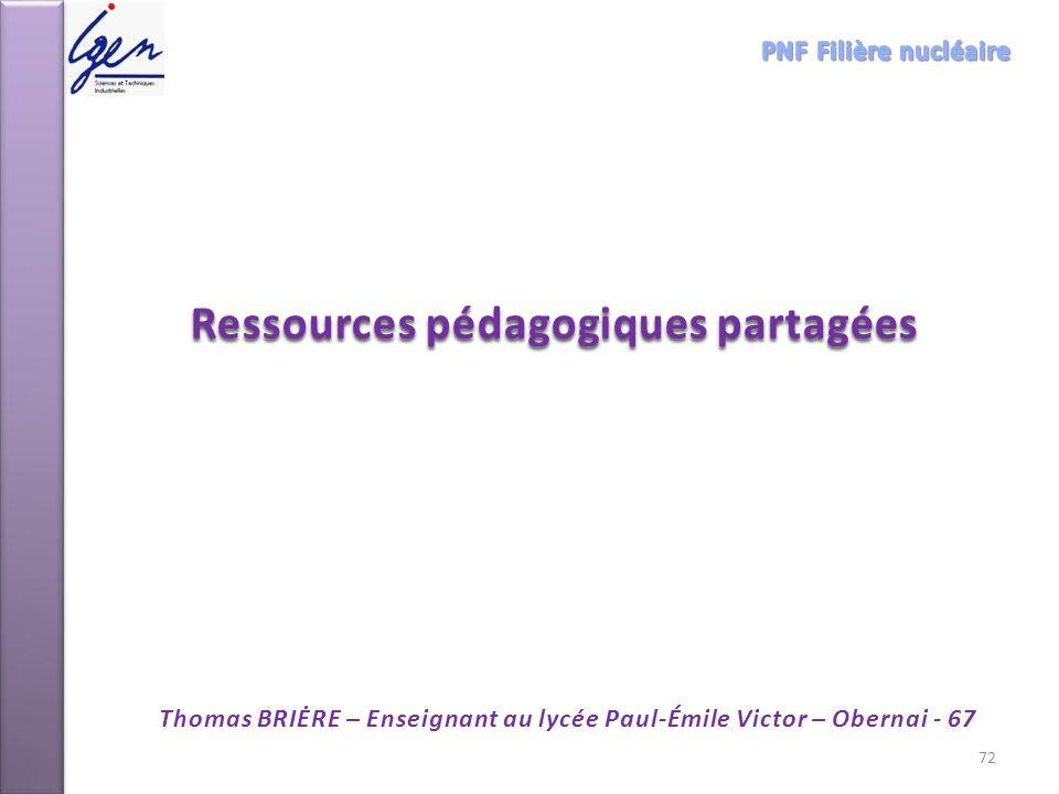 Ressources pédagogiques partagées Thomas BRIĖRE – Enseignant au lycée Paul-Émile Victor – Obernai - 67 72