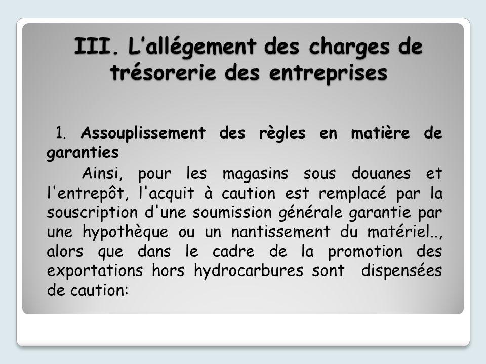 III.Lallégement des charges de trésorerie des entreprises 1.