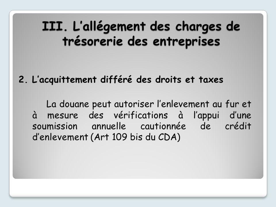 III.Lallégement des charges de trésorerie des entreprises 2.