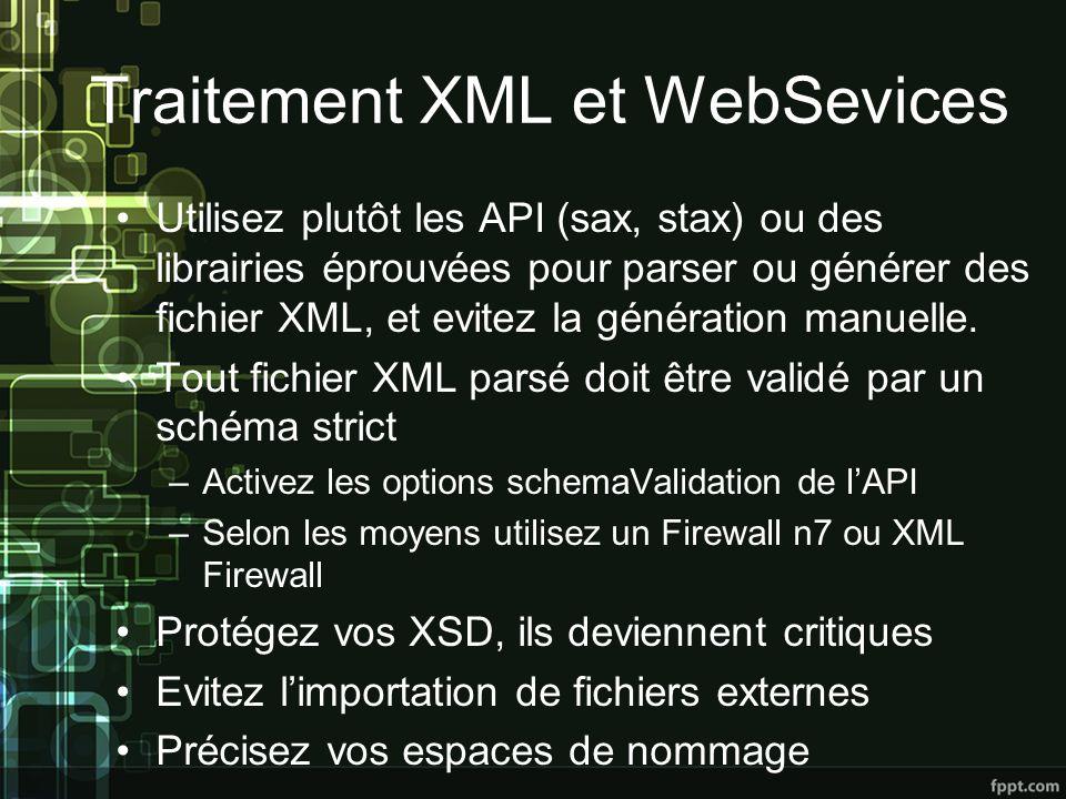 Traitement XML et WebSevices Utilisez plutôt les API (sax, stax) ou des librairies éprouvées pour parser ou générer des fichier XML, et evitez la génération manuelle.