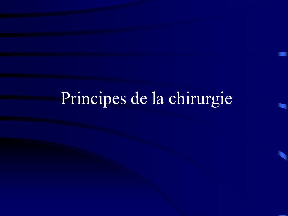 Principes de la chirurgie