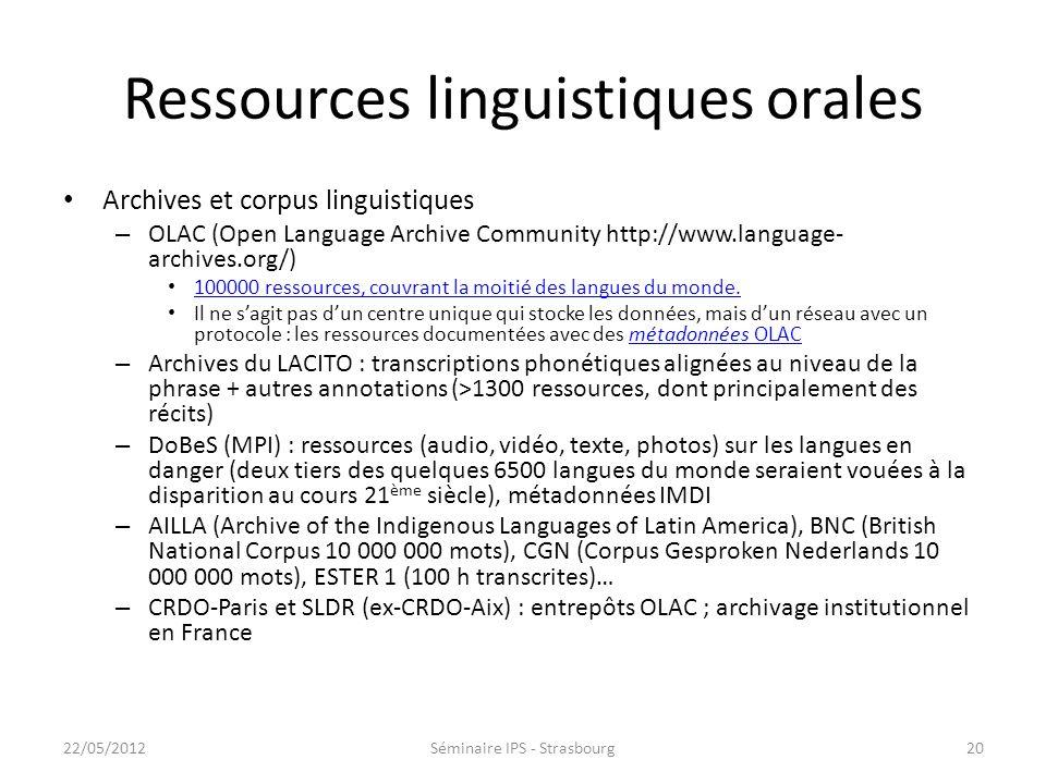 Ressources et techniques émergentes Linguistique et phonétique de corpus – Ressources linguistiques de plus en plus nombreuses et plus exhaustives – O