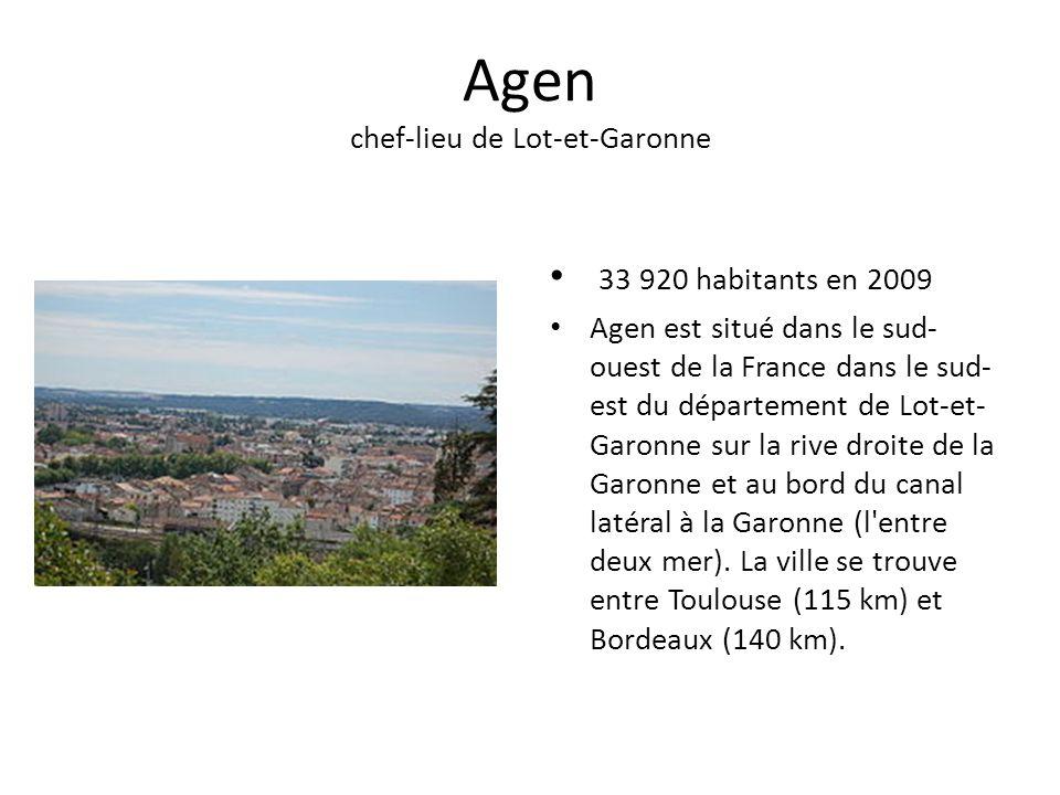 Agen chef-lieu de Lot-et-Garonne 33 920 habitants en 2009 Agen est situé dans le sud- ouest de la France dans le sud- est du département de Lot-et- Garonne sur la rive droite de la Garonne et au bord du canal latéral à la Garonne (l entre deux mer).
