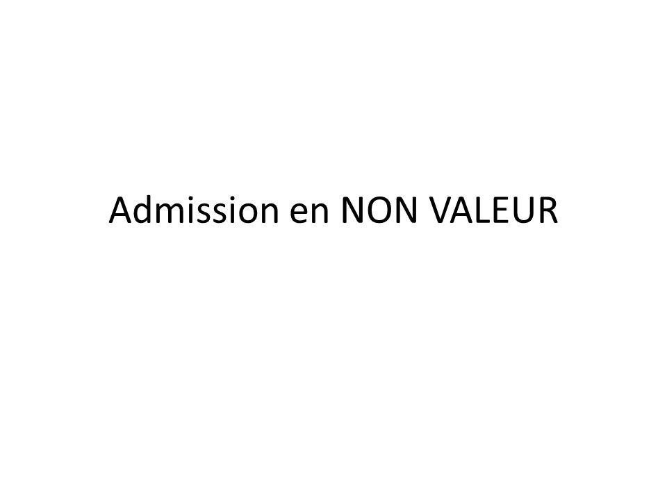 Admission en NON VALEUR