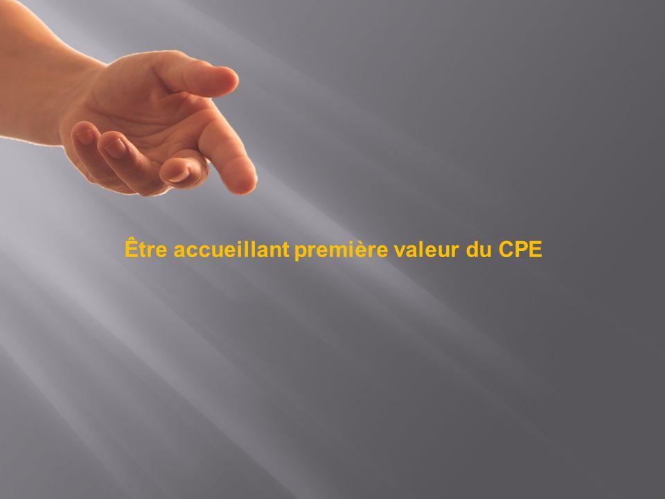 Être accueillant première valeur du CPE