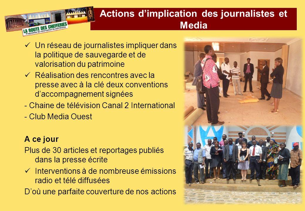 Un réseau de journalistes impliquer dans la politique de sauvegarde et de valorisation du patrimoine Réalisation des rencontres avec la presse avec à