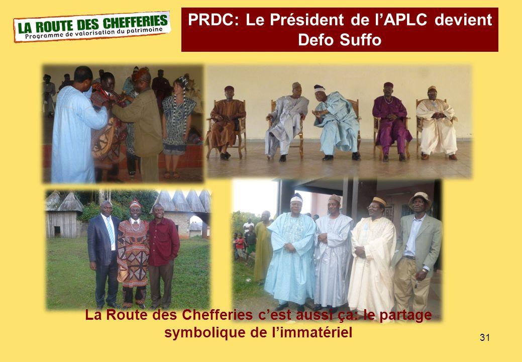 31 PRDC: Le Président de lAPLC devient Defo Suffo La Route des Chefferies cest aussi ça: le partage symbolique de limmatériel