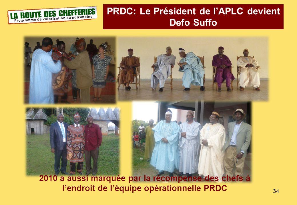 34 PRDC: Le Président de lAPLC devient Defo Suffo 2010 a aussi marquée par la récompense des chefs à lendroit de léquipe opérationnelle PRDC