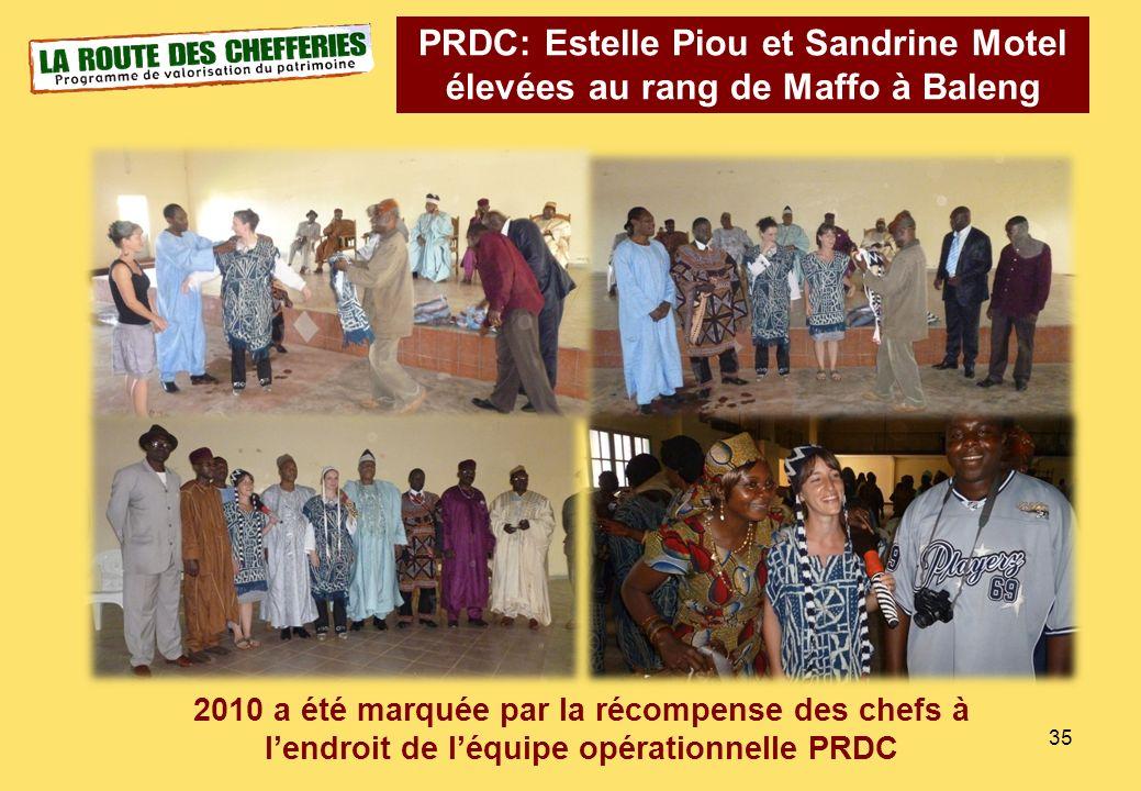 35 PRDC: Estelle Piou et Sandrine Motel élevées au rang de Maffo à Baleng 2010 a été marquée par la récompense des chefs à lendroit de léquipe opérati