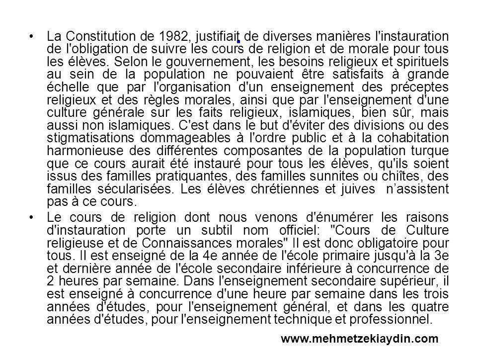. La Constitution de 1982, justifiait de diverses manières l'instauration de l'obligation de suivre les cours de religion et de morale pour tous les é