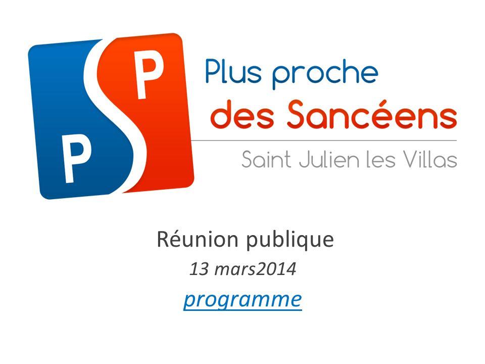 réunion publique – 13 mars 2014Plus proche des sancéens