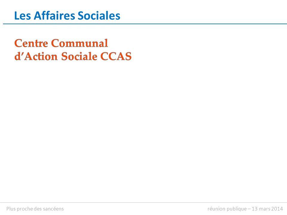 Les Affaires Sociales réunion publique – 13 mars 2014Plus proche des sancéens
