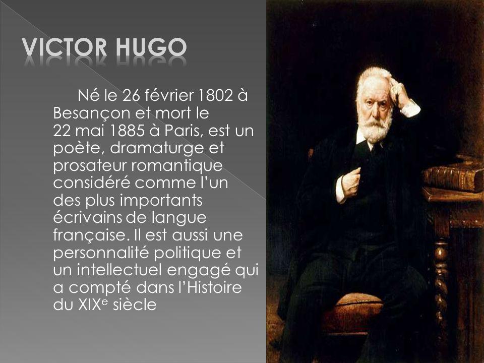 Né le 26 février 1802 à Besançon et mort le 22 mai 1885 à Paris, est un poète, dramaturge et prosateur romantique considéré comme lun des plus importa