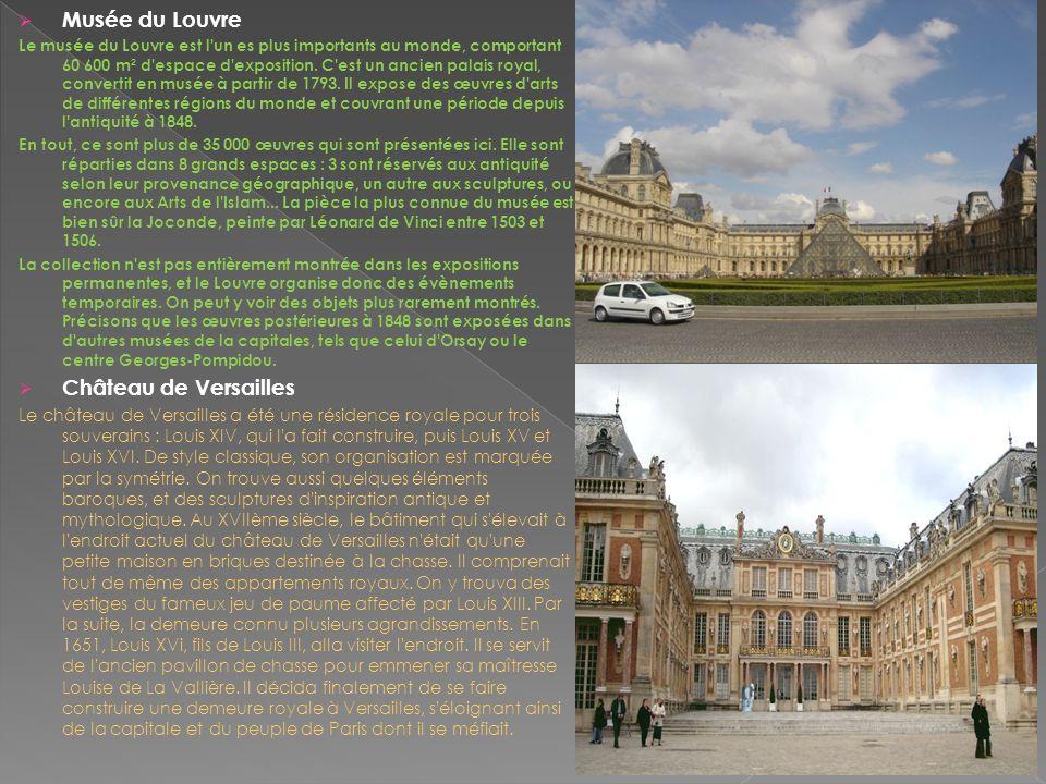 Musée du Louvre Le musée du Louvre est l'un es plus importants au monde, comportant 60 600 m² d'espace d'exposition. C'est un ancien palais royal, con