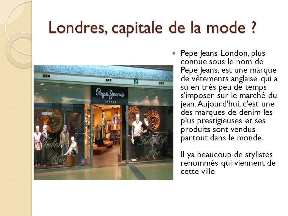 Londres, capitale de la mode .