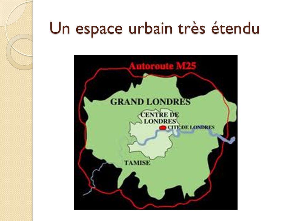 Un espace urbain très étendu