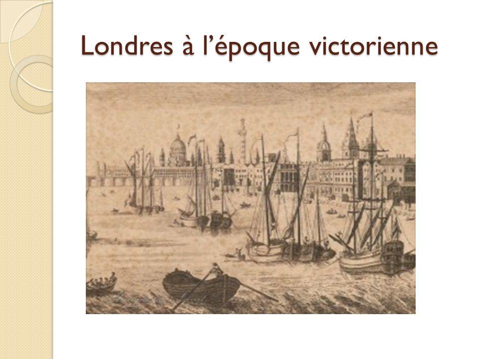 Londres à lépoque victorienne