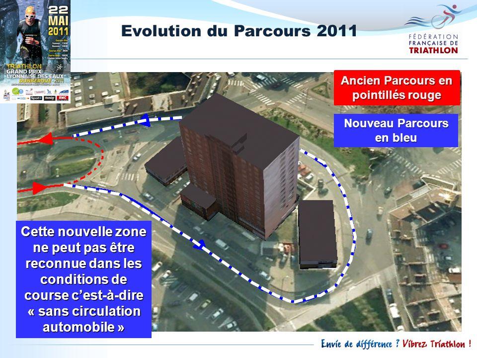 Evolution du Parcours 2011 Nouveau Parcours en bleu Cette nouvelle zone ne peut pas être reconnue dans les conditions de course cest-à-dire « sans cir
