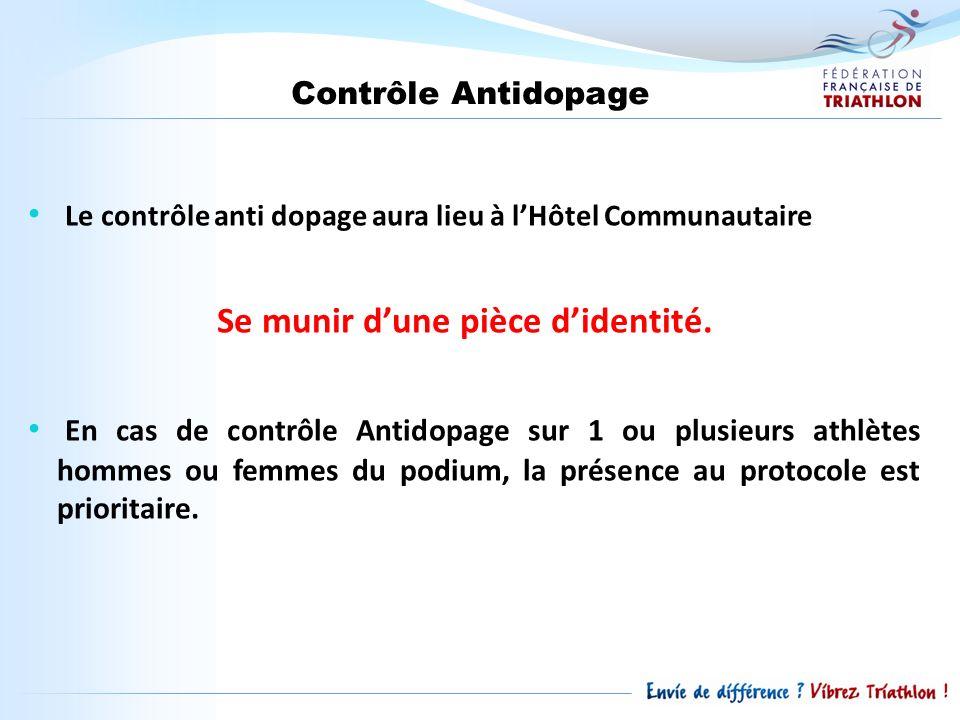 Contrôle Antidopage Le contrôle anti dopage aura lieu à lHôtel Communautaire Se munir dune pièce didentité. En cas de contrôle Antidopage sur 1 ou plu