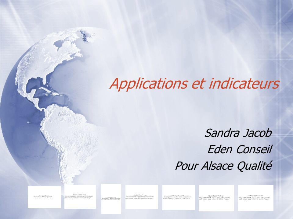 Applications et indicateurs Sandra Jacob Eden Conseil Pour Alsace Qualité Sandra Jacob Eden Conseil Pour Alsace Qualité