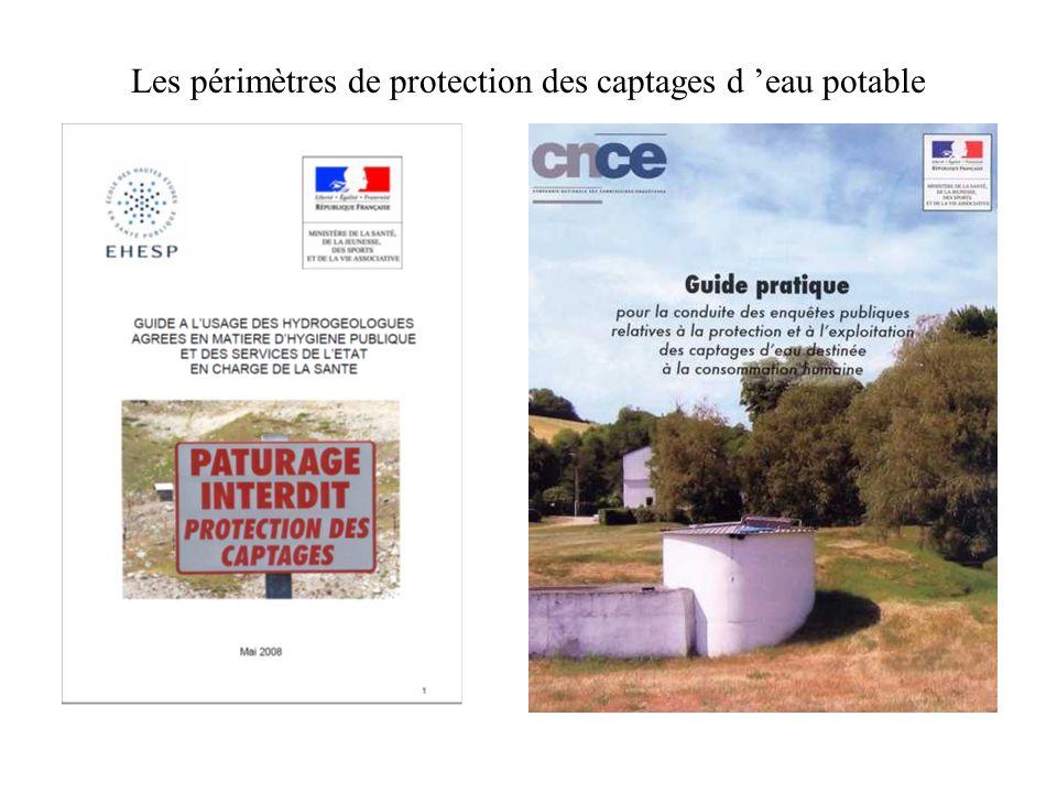 Les périmètres de protection des captages d eau potable