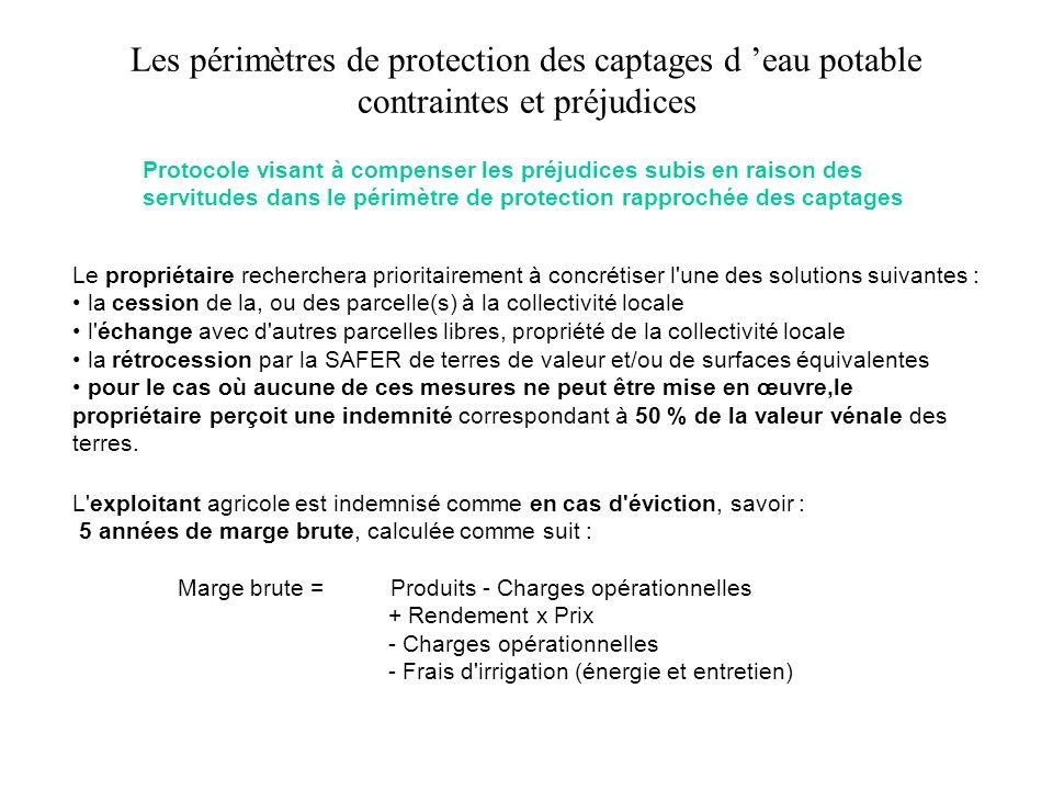 Les périmètres de protection des captages d eau potable contraintes et préjudices Protocole visant à compenser les préjudices subis en raison des serv