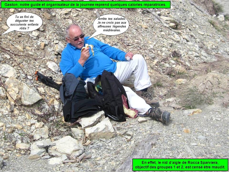 Gaston, notre guide et organisateur de la journée reprend quelques calories réparatrices.