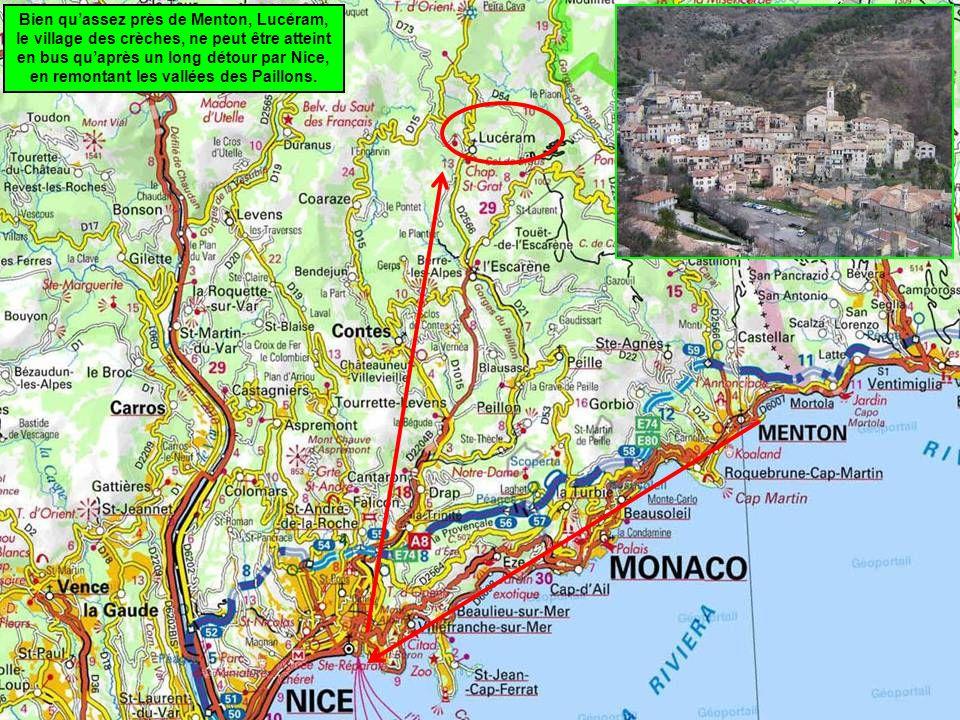 Bien quassez près de Menton, Lucéram, le village des crèches, ne peut être atteint en bus quaprès un long détour par Nice, en remontant les vallées des Paillons.