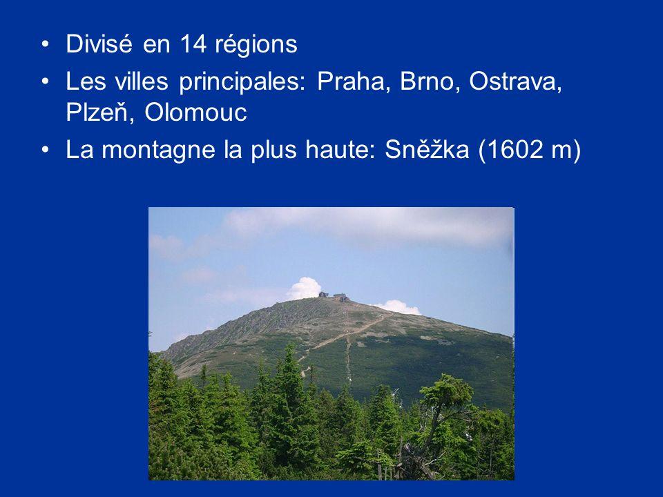 Divisé en 14 régions Les villes principales: Praha, Brno, Ostrava, Plzeň, Olomouc La montagne la plus haute: Sněžka (1602 m)