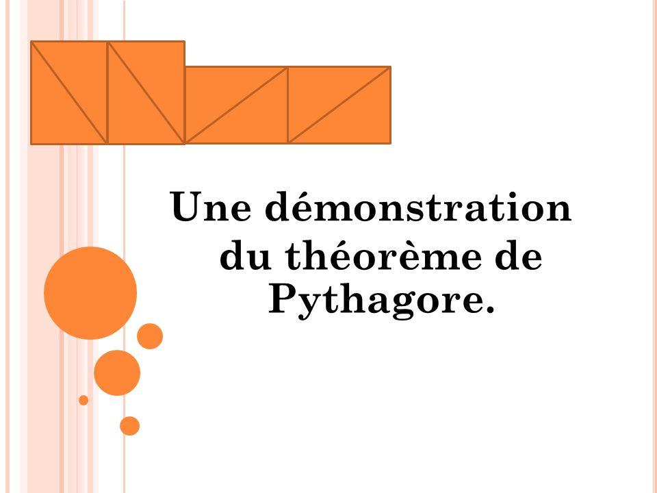 Une démonstration du théorème de Pythagore.
