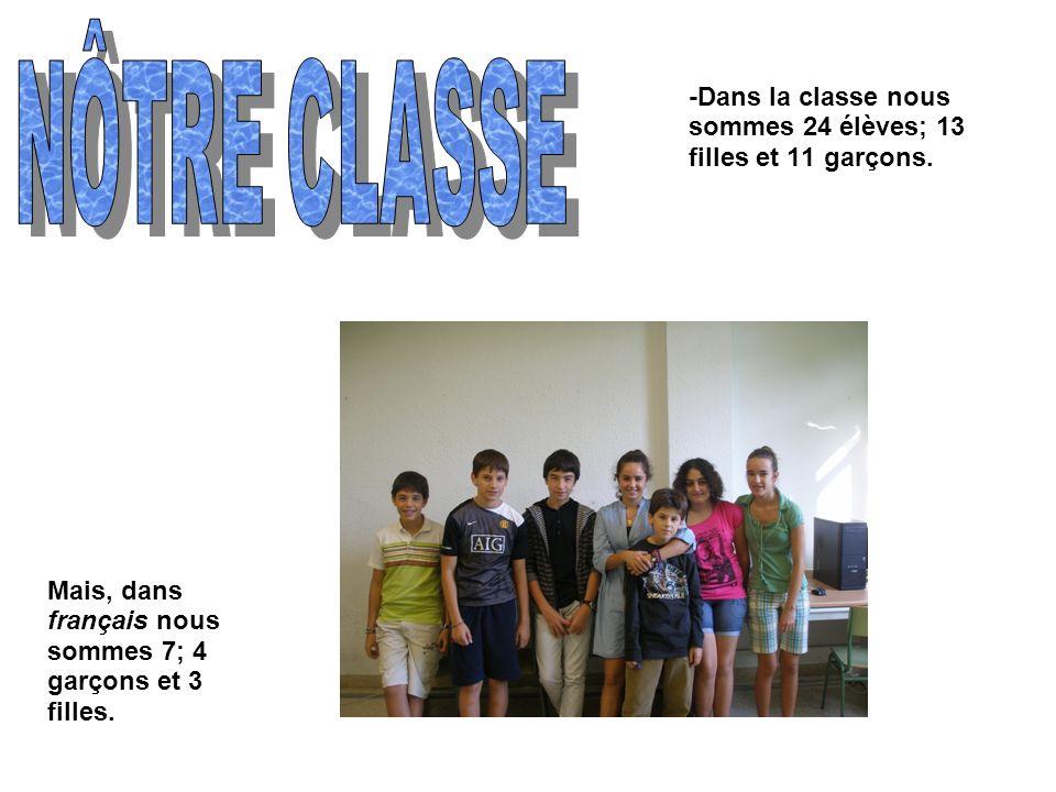 -Dans la classe nous sommes 24 élèves; 13 filles et 11 garçons.