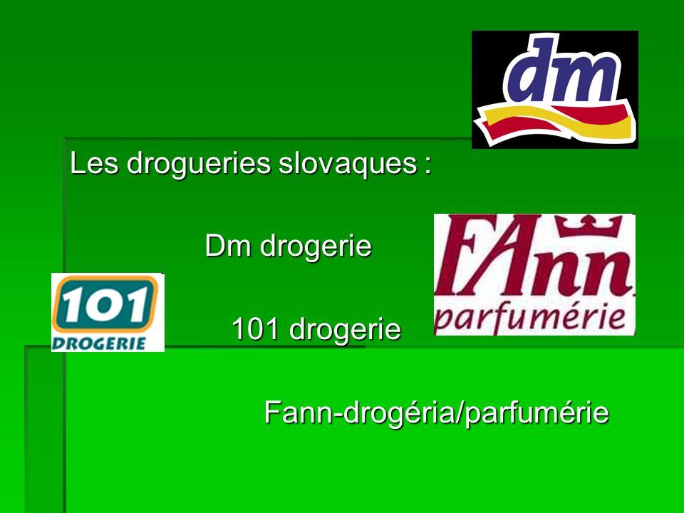 Les drogueries slovaques : Dm drogerie 101 drogerie Fann-drogéria/parfumérie