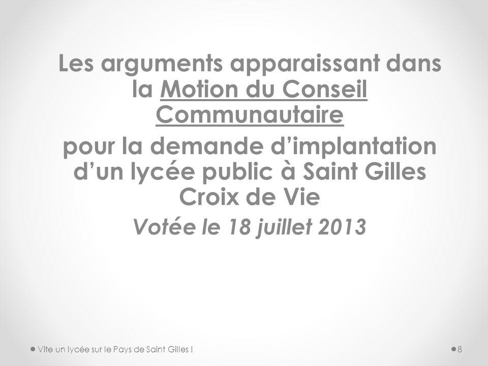 Les arguments apparaissant dans la Motion du Conseil Communautaire pour la demande dimplantation dun lycée public à Saint Gilles Croix de Vie Votée le