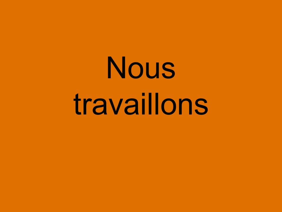 travaillons